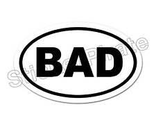 * Oval Euro Car Magnet BAD Boys Girls  Magnetic Bumper Sticker