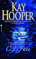 C. J. 's Fate by Kay Hooper (2007, Paperback)