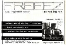 14/2/81PGN46 ADVERT: FREEEZ ALBUM SOUTHERN FREEEZ NEW WAVE JAZZ FUNK 7X11