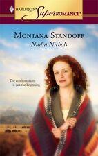 Superromance: Montana Standoff 1287 by Nadia Nichols (2005, Paperback)