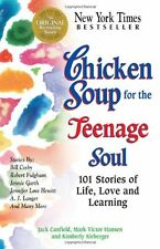Chicken Soup for the Teenage Soul: 101 Stories of Life, Love and Learning (Chick