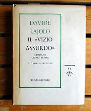 Lajolo IL VIZIO ASSURDO storia di Cesare Pavese Il Saggiatore 1960 tavole fotogr