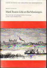 Horst Kruse / Mark Twains Life on the Mississippi Eine Entstehungs und Signed