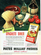 PUBLICITE ADVERTISING 106  1958  Pates  spaghetti diner Milliat Frères