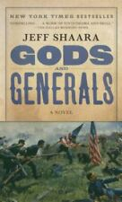 Civil War Trilogy Ser.: Gods and Generals : A Novel of the Civil War by Jeff Shaara (1998, Mass Market)