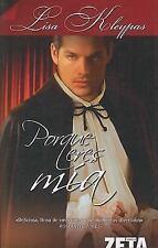 Porque eres mía (Bolsillo Zeta Romantica) (Spanish Edition)-ExLibrary