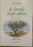 Le favole degli alberi - Gino Valeriani (con La Collaborazione Di G. Frisoni)
