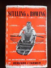SCULLING & ROWING : BERNARD J. FARMER