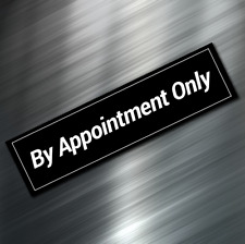 "(1) By Appointment Only Sign Stickers Business Decal Black 1.75""x6.5"" Window NEW"