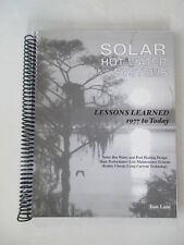 Solar Hot Water Systems - Lessons Learned, Home Owner Edition by Tom Lane