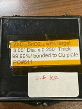 Zinc/Tin oxide sputter target ZnO/SnO2 3in diameter x 1/4in bonded to Cu, Used