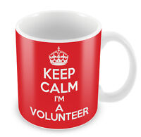 KEEP CALM I'm a Volunteer Mug - Coffee Cup Gift Idea present