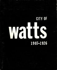 """RARE """"CITY OF WATTS - 1907-1926"""" ~ """"COMPLIMENTARY REVIEW COPY"""" - 1985"""