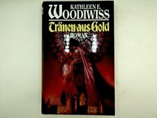 Kathleen Woodiwiss - Tränen aus Gold  - 1990