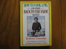 """BETTY TALMADGE (Died in 2005) Signed Book(""""How to Cook A Pig""""-1977 First Edition"""