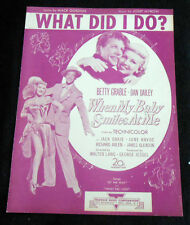 WHAT DID I DO? from 20th Century-Fox When My Baby Smiles At Me -1947 Sheet Music