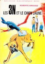 Les 3 N et le chien jaune / Roberte ARMAND // Nouvelle Bibliothèque Rose / 1. Ed