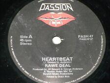 """Rawe Deal:  Heartbeat  7""""   Near Mint"""