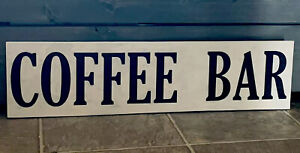 Coffee Bar Sign Farmhouse Chic Rustic Wood Sign