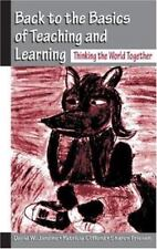 Back to the Basics of Teaching and Learning: Thinking the World Together