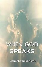 NEW When God Speaks by Eleanor Robinson Morris