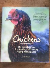 CHICKENS The essential guide to choosing and keeping happy health you hens BOOK