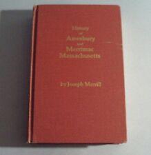1978 HISTORY OF AMESBURY AND MERRIMAC, MA by Joseph Merrill  (Hardcover)