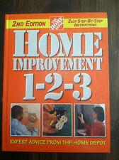 Home Improvement 1-2-3 : Expert Advice from the Home Depot by Home Depot ST#3468
