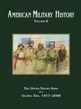 American Military History Volume 2: The United States Army In A Global Era, 1...