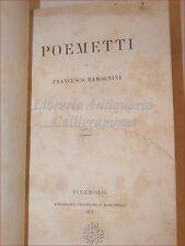 POESIA: Francesco Ramognini, POEMETTI 1874 PINEROLO Umberto Savoia Versi Rime