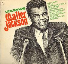 "WALTER JACKSON ""SPEAK HER NAME"" POPCORN SOUL 60'S LP OKEH 12120"