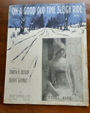 Vintage Sheet Music On A Good Old Time sleigh Ride Song 1913