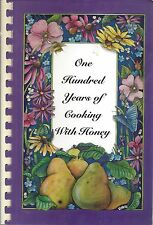 HOLDEN MA 2000 WORCESTER COUNTY BEEKEEPERS COOKBOOK 100 YEARS COOKING WITH HONEY