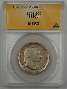 1926 Sesqui Commemorative Silver Half Dollar Coin ANACS AU 50 (A)