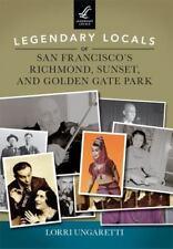 Legendary Locals of San Francisco's Richmond, Sunset, and Golden Gate Park (Pape
