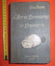 L ART DE RECONNAITRE LA CERAMIQUE FRANCAISE ET ETRANGERE EMILE BAYARD 1924