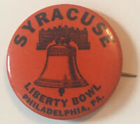 1940's NCAA Football Syracuse Liberty Bowl Philadelphia, PA Pinback Button