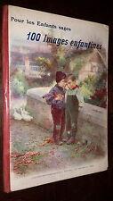 100 IMAGES ENFANTINES - Pour les Enfants sages- Imagerie Quantin