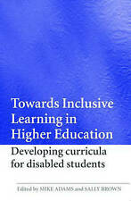 Towards Inclusive Learning in Higher Education: Developing Curricula for Disable