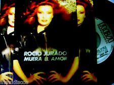 """7"""" - ROCIO JURADO - MUERA EL AMOR (SPANISH PROMO EDIT. 1982) MINT * NUEVO"""