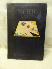 Hendrik Van Loon AMERICA Boni & Loveright Hardcover 1st Edition History