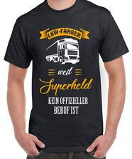 Fun Shirt LKW Fahrer weil Superheld kein offizieller Beruf ist Trucker Geschenk