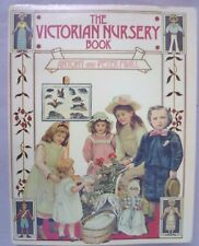 Vintage Book - The Victorian Nursery Book Anthony and Peter Miall - Dent 1980