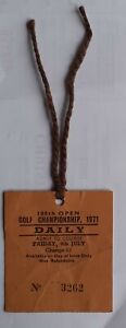 The 100th Open Golf Championship admit to course ticket, Friday 9th July 1971.