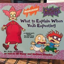 Rugrats : What to Explain When You're Expecting by Jill Gorey, Barbara Herndon …