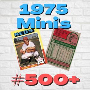 COMPLETE YOUR SET ~ 1975 Topps Mini Baseball Set Break ~ Pick Cards #500+