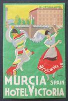 Ancienne étiquette HOTEL VICTORIA MURCIA ESPAGNE SPAIN