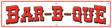"18"" x 72"" - Bar-B-Que - Concession Banner - White"