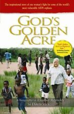 Very Good, God's Golden Acre: The Inspirational Story Of One Woman's Fight For S