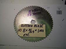 SLITTING /SAW BLADE - 8 X 3/64 X 1, USED